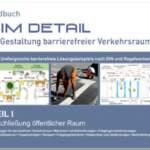 """Handbuch """"IM DETAIL - Gestaltung barrierefreier Verkehrsraum, Teil 1 - Erschließung öffentlicher Raum"""""""